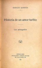 Historia de un amor turbio - Quiroga